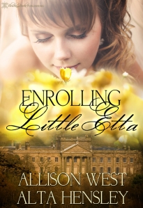 enrolling little etta by allison west and alta hensley